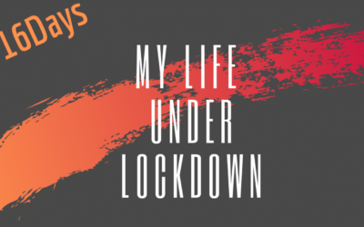 #16Days My Life Under Lockdown